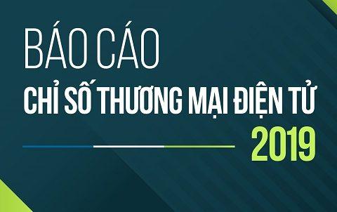 Báo cáo thị trường TMĐT Việt Nam 2019